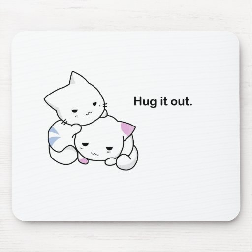 Hug it Out Kittens Mousepads