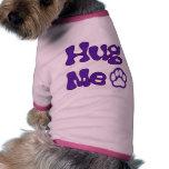 Hug Me Dog apparel Doggie Tee