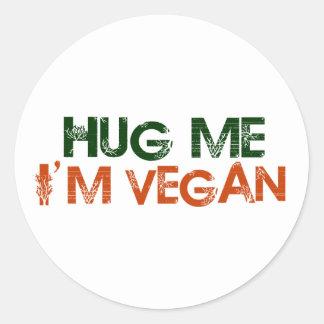 Hug Me I'M Vegan Round Sticker