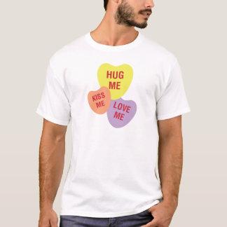 Hug Me Kiss Me Love Me Heart Candy Cluster T-Shirt