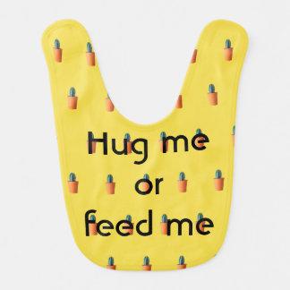 Hug me or feed me - bib