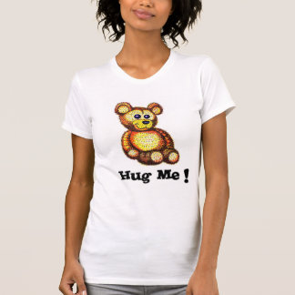 Hug Me Teddy Bear Ladies T-shirt