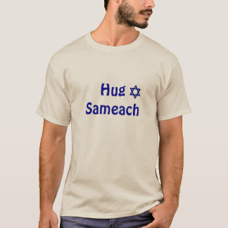 Hug Sameach - Happy Jewish Huggable Holiday T-Shirt