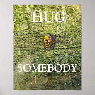 Hug Somebody Poster