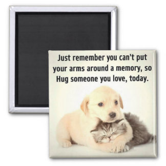 Hug someone today magnet