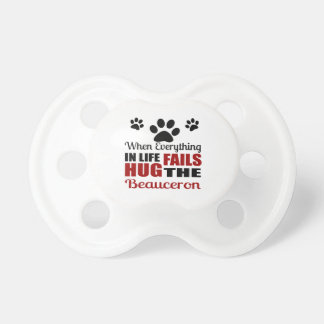 Hug The Beauceron Dog Pacifiers