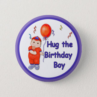Hug the Birthday Boy 6 Cm Round Badge