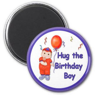 Hug the Birthday Boy Magnet