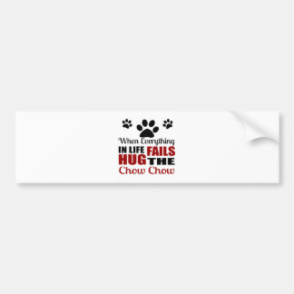 Hug The Chow Chow Dog Bumper Sticker