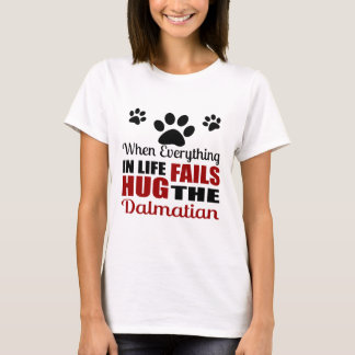 Hug The Dalmatian Dog T-Shirt