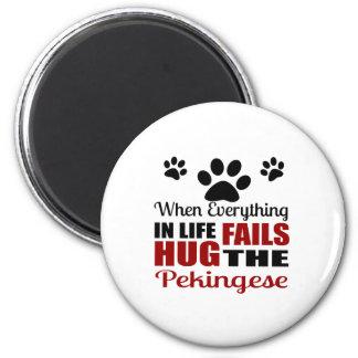 Hug The Pekingese Dog Magnet