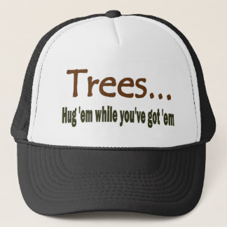 Hug Trees Trucker Hat