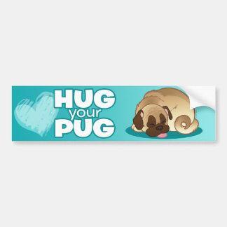 """Hug Your Pug"" Bumper Sticker"