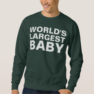HUGE BABY SWEATSHIRT