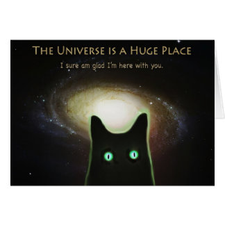Huge Universe ~ Glad I'm Here With You Card