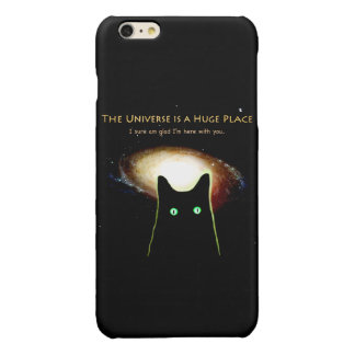 Huge Universe Glad I'm Here With You iPhone 6 Case