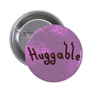 Huggable 6 Cm Round Badge