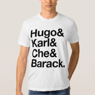 HUGO & KARL & CHE & BARACK TSHIRT