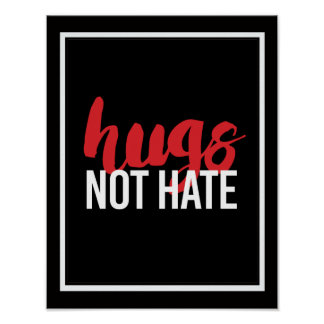 Hugs Not Hate - - white - Poster