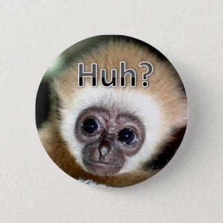 Huh 6 Cm Round Badge