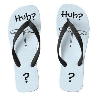 Huh Funny Clueless Look Design Flip Flops