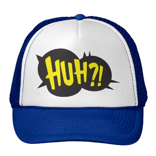 HUH! HATS