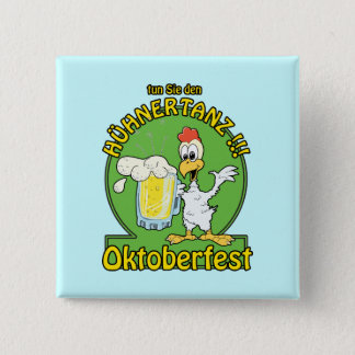 Huhnertanz Oktoberfest 15 Cm Square Badge