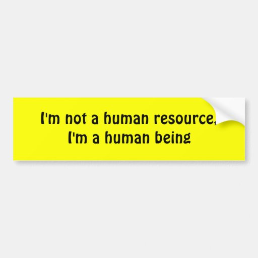 Human being bumper stickers