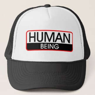 Human Being Trucker Hat