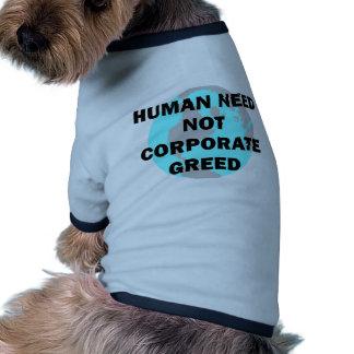 Human Need Not Corporate Greed Ringer Dog Shirt