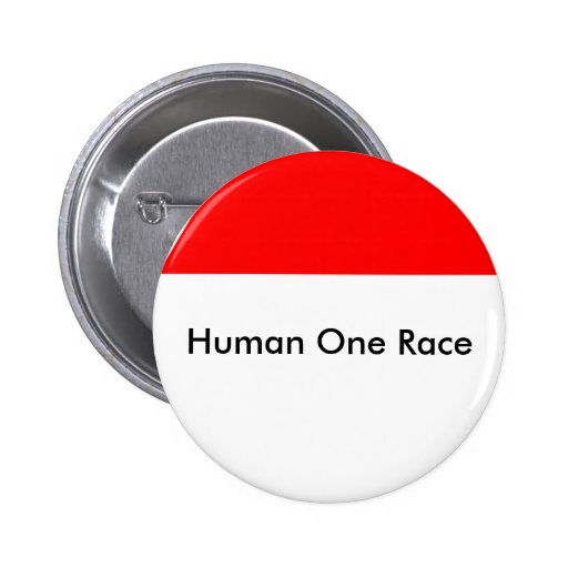 Human One Race The MUSEUM Zazzle Gifts Button