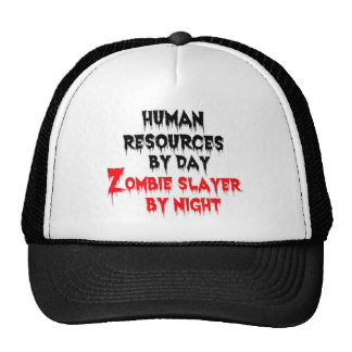 Human Resources by Day Zombie Slayer by Night Cap