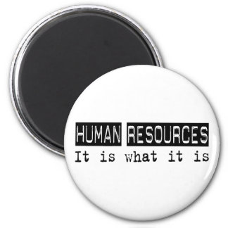 Human Resources It Is 6 Cm Round Magnet