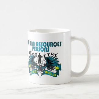 Human Resources Persons Gone Wild Coffee Mug