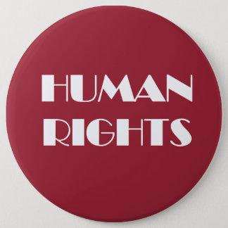 HUMAN RIGHTS 6 CM ROUND BADGE