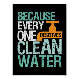 Human Rights Everyone Deserve Clean Water Activist Poster
