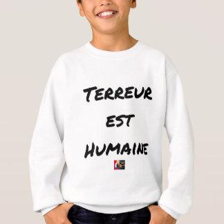HUMAN TERROR EAST - Puns François City Sweatshirt