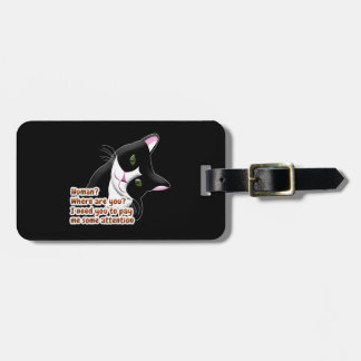 Human? Where are you? Cat Luggage Tag