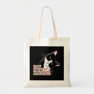 Human? Where are you? Cat Tote Bag