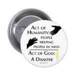 Humanity vs God 6 Cm Round Badge
