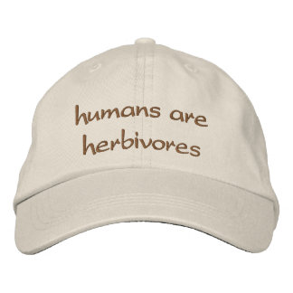 humans are herbivores embroidered hat