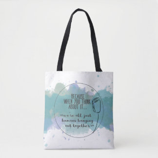 Humans Hanging Out Together | Ocean Blue Tote