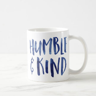 Humble and Kind Coffee Mug