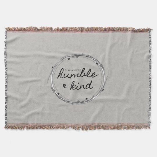 Humble & Kind Throw Blanket