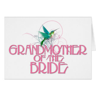 Hummingbird Grandmother of the Bride Card