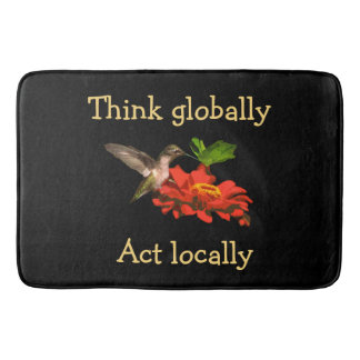 Hummingbird  Think Globally Act Locally Bathmat