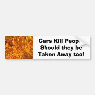 Humor Cars Kill People bumper stickers Take Away