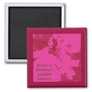 Humor is mankind's greatest blessing. Mark Twain Square Magnet