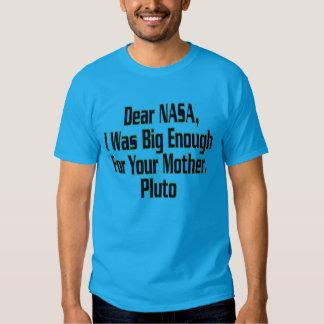 HUMOR NASA PLUTO NOT BIG ENOUGH T-SHIRT