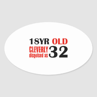 Humorous 32 year old birthday gifts oval stickers